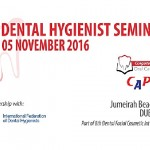 About 'Dental Hygienist Seminar' – 05 November 2016